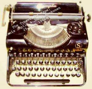 Janis Joplin, typewriter tape