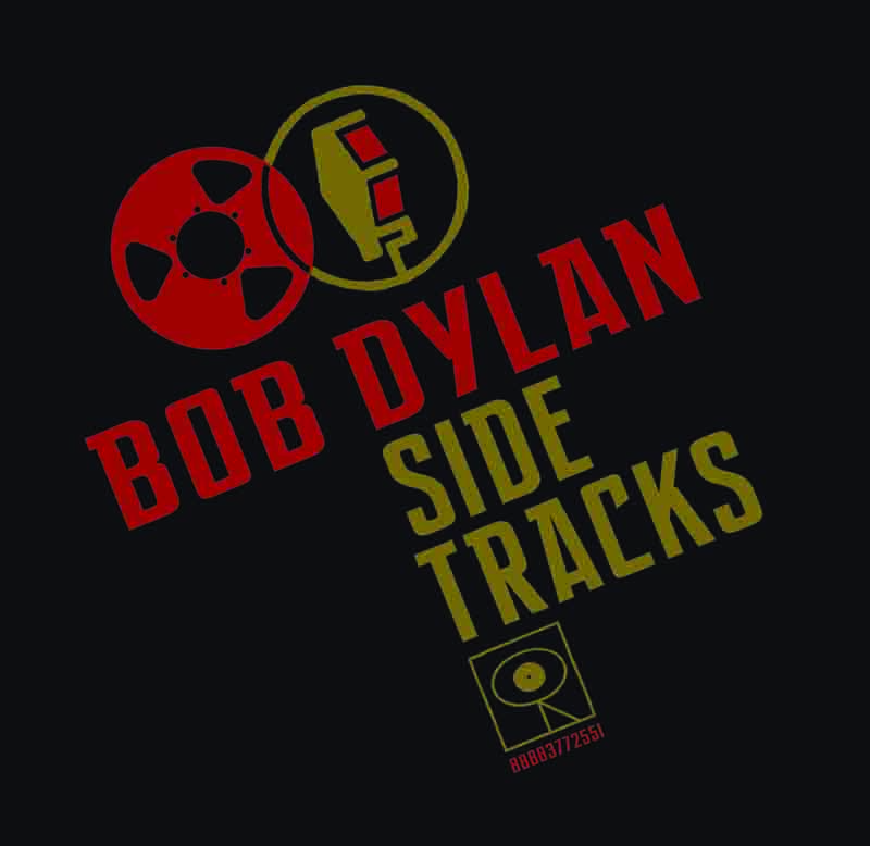 Side Tracks, Bob Dylan