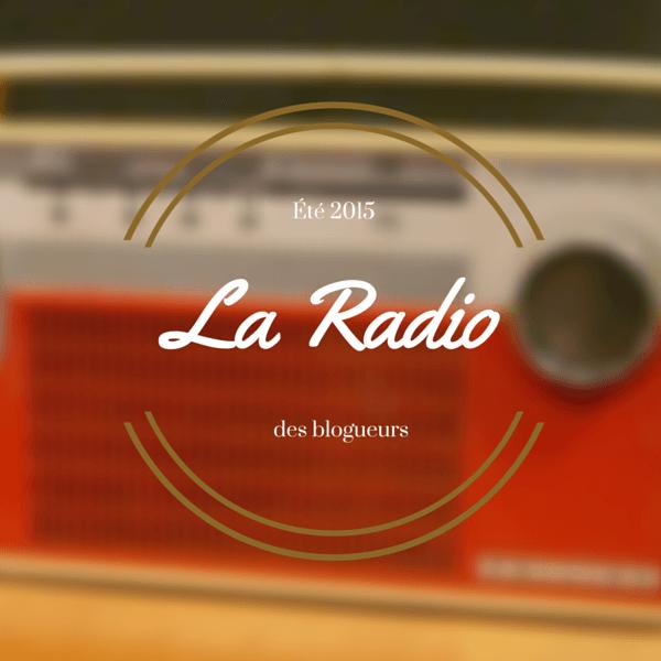 La radio de l'été 2015, ma proposition.