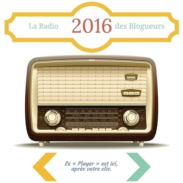Radio de l'été 2016 des blogueurs