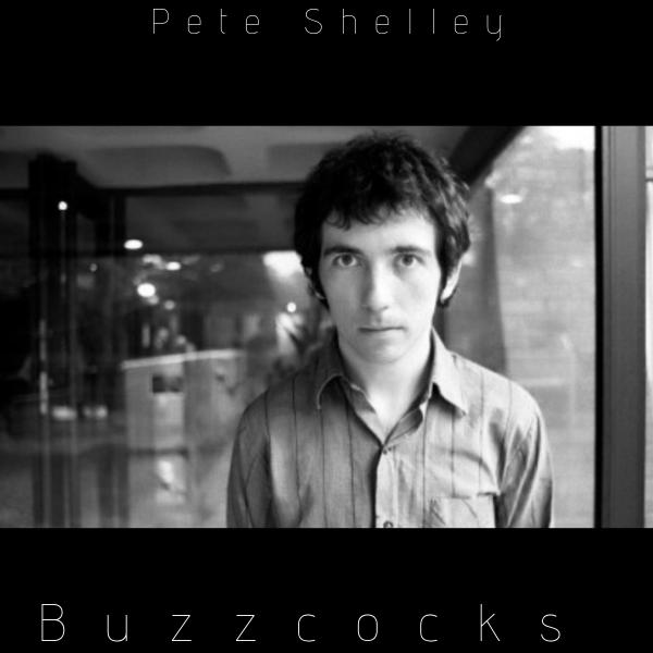 [RIP] Pete Shelley – Buzzcocks…