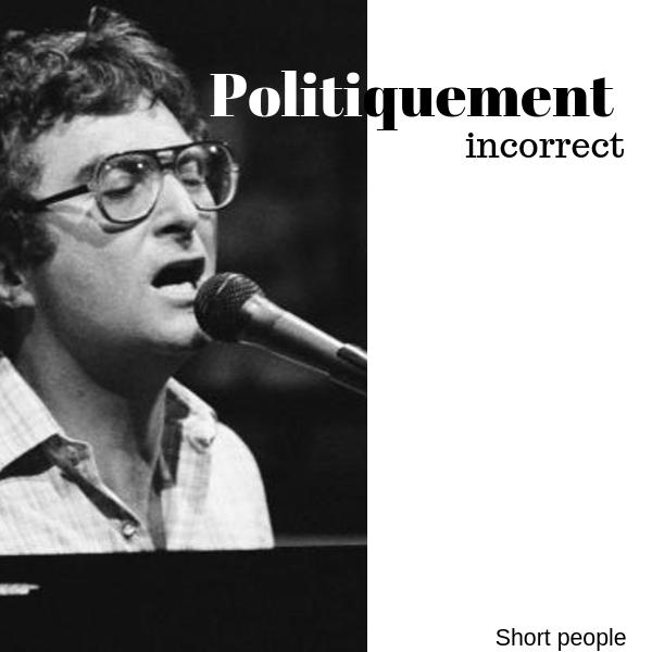 Politiquement incorrect !