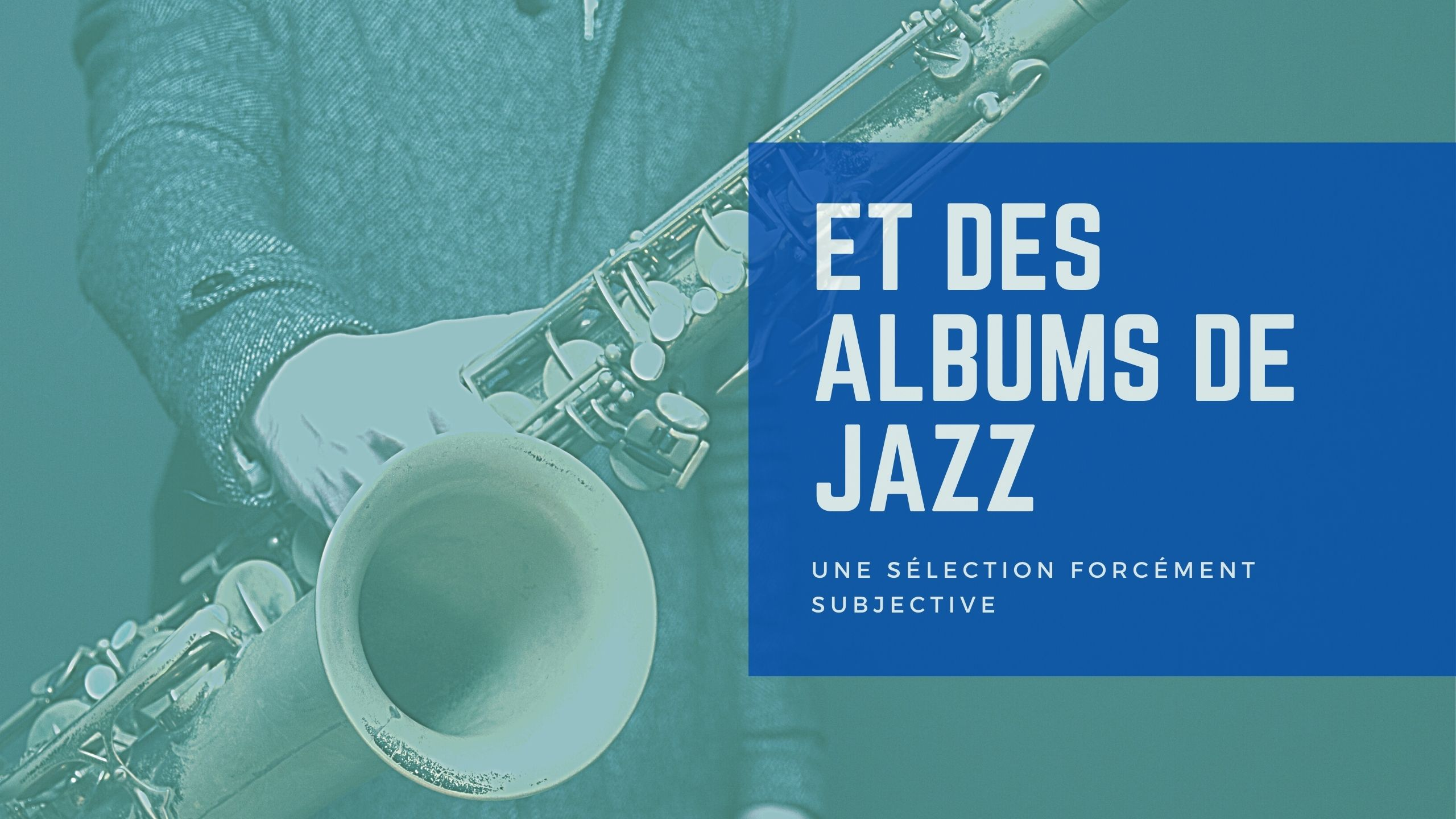 [Vlog Notes] Une sélection d'albums de Jazz