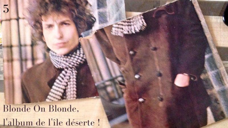 [Vlog Notes] Bob Dylan, Chapitre 5, Blonde On Blonde…