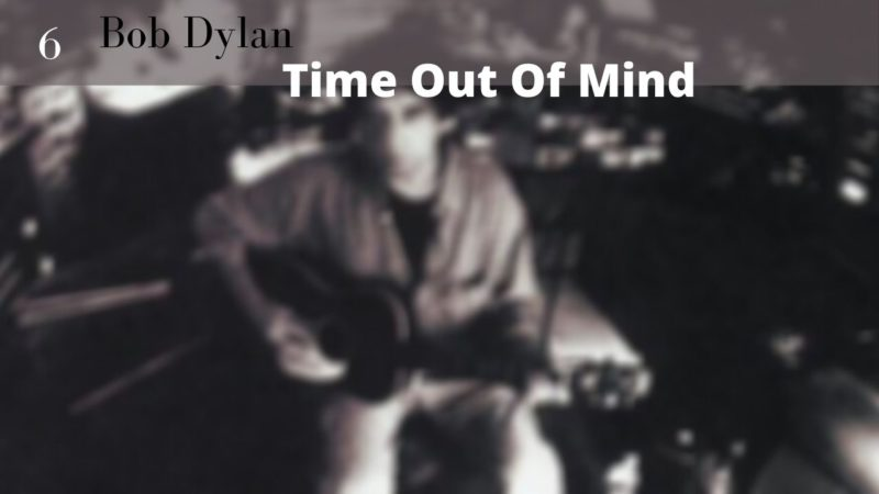 [Vlog Notes] Bob Dylan, chapitre 6, Time Out Of Mind !