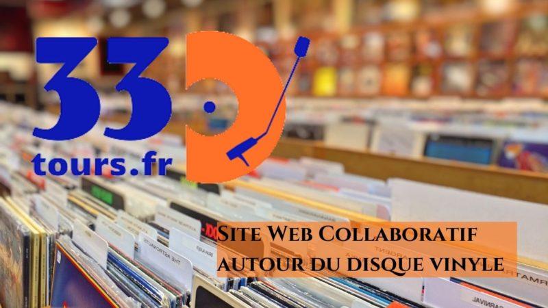 33Tours.fr, site web collaboratif autour du disque vinyle.