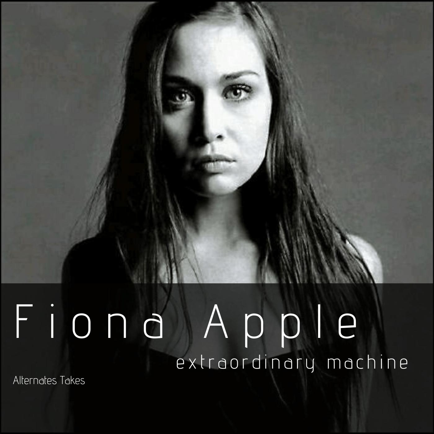Fiona Apple, extraordinary machine.