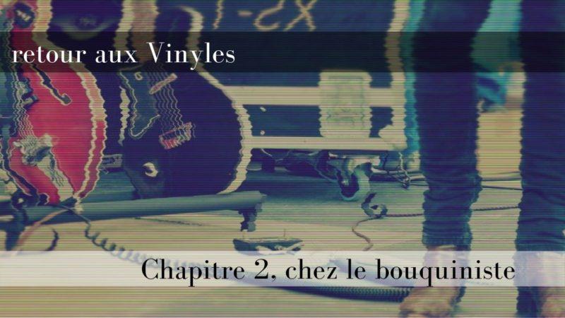 [Vlog Notes] Le Retour aux vinyles, chapitre 2