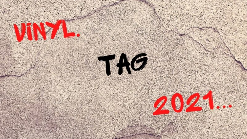 [Vlog Notes] Vinyl Tag 2021