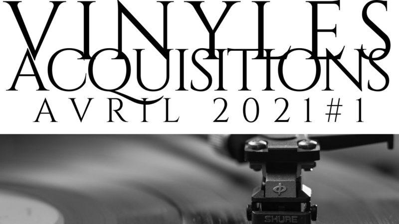 [Vlog Notes] Les acquisitions Vinyles d'Avril, première partie.
